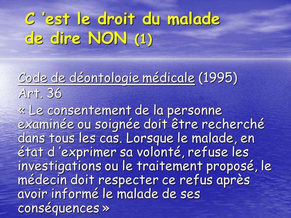 C 'est le droit du malade de dire NON (1)