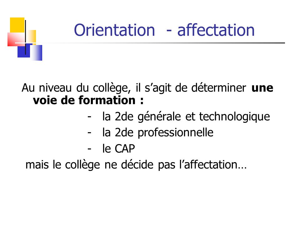 Orientation - affectation
