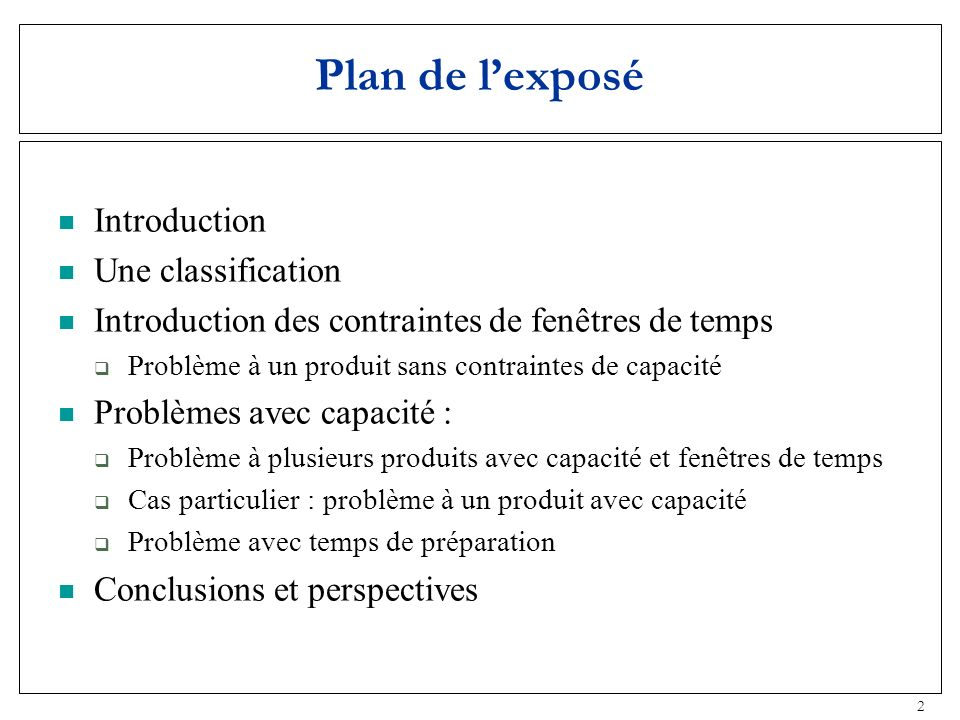 Plan de l'exposé Introduction Une classification