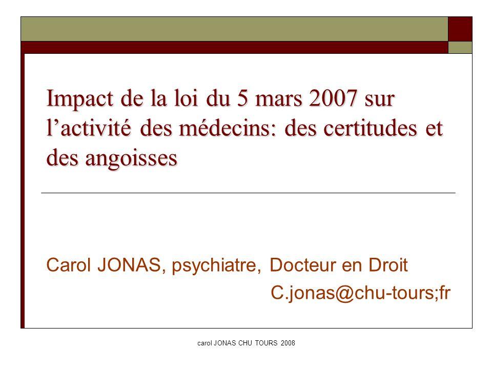Carol JONAS, psychiatre, Docteur en Droit C.jonas@chu-tours;fr