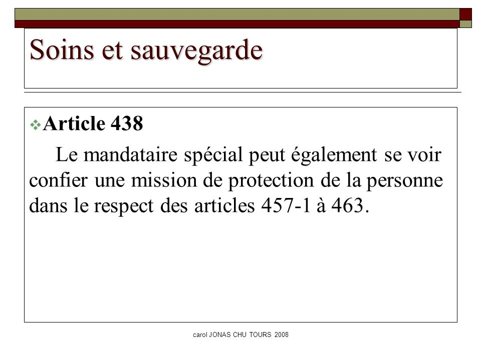 Soins et sauvegarde Article 438