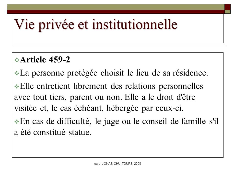 Vie privée et institutionnelle