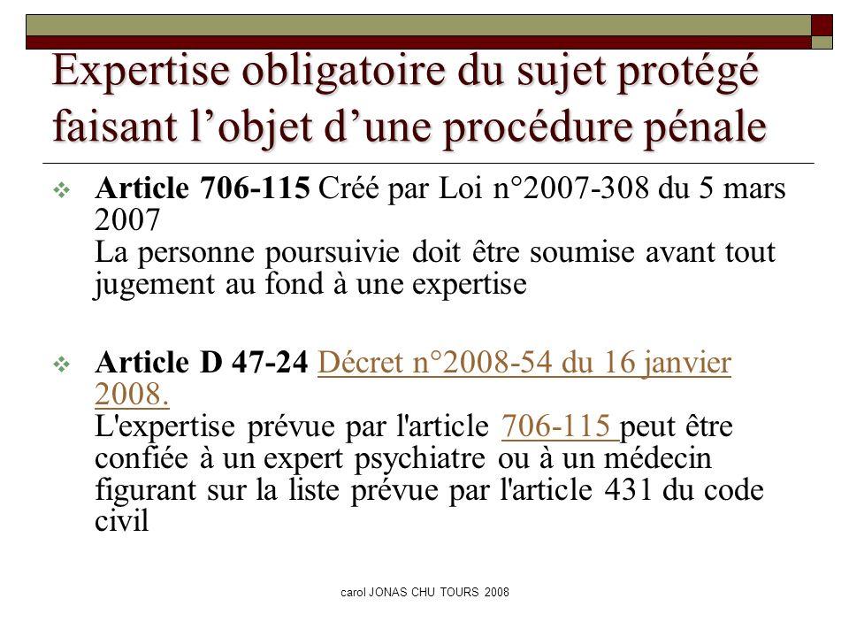 Expertise obligatoire du sujet protégé faisant l'objet d'une procédure pénale