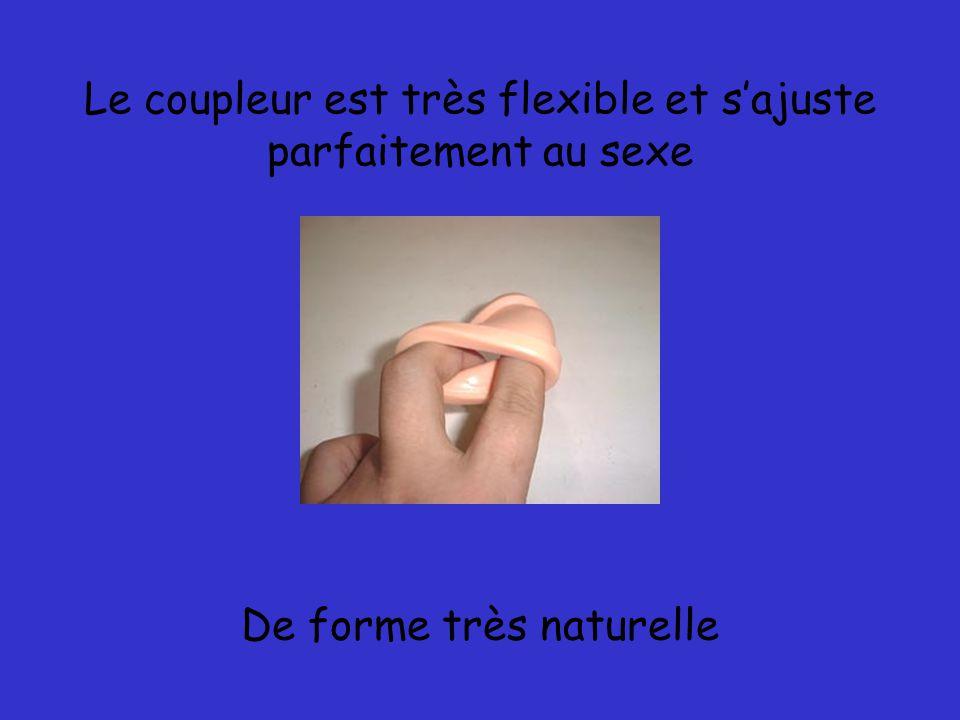 Le coupleur est très flexible et s'ajuste parfaitement au sexe
