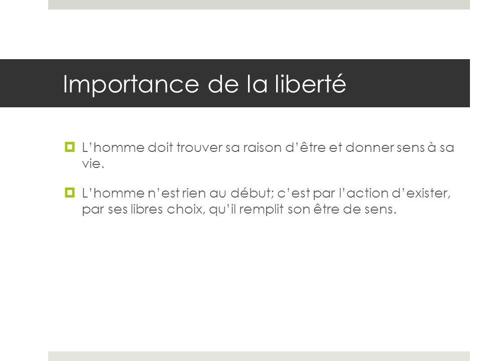 Importance de la liberté