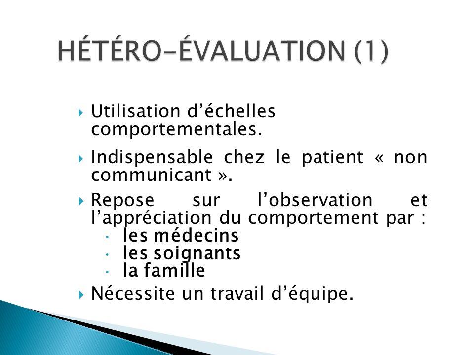HÉTÉRO-ÉVALUATION (1) Utilisation d'échelles comportementales.