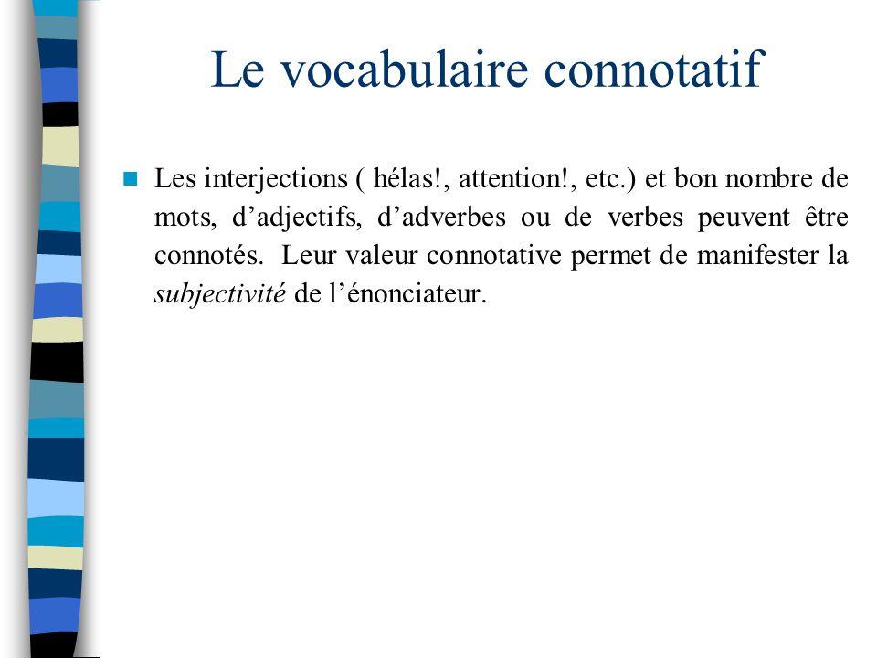 Le vocabulaire connotatif