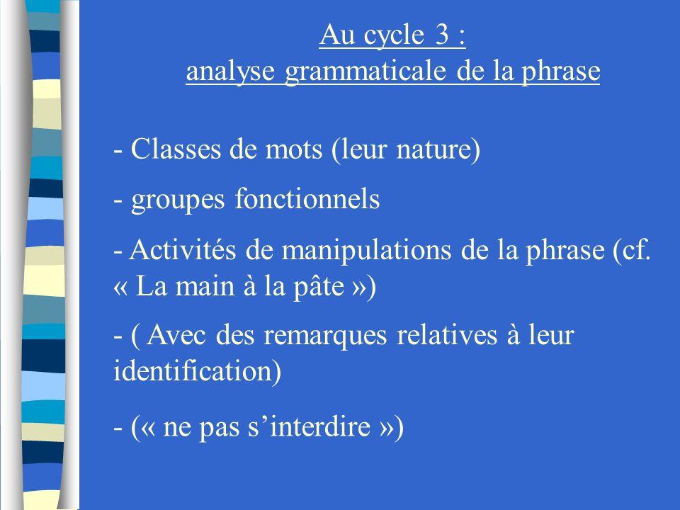 analyse grammaticale de la phrase