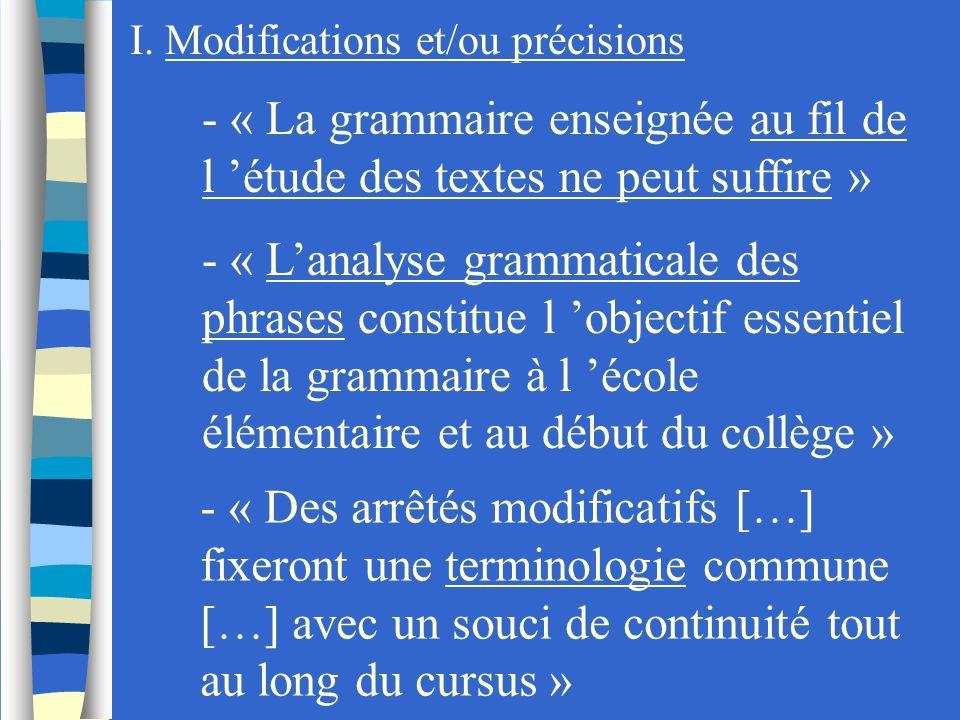 I. Modifications et/ou précisions