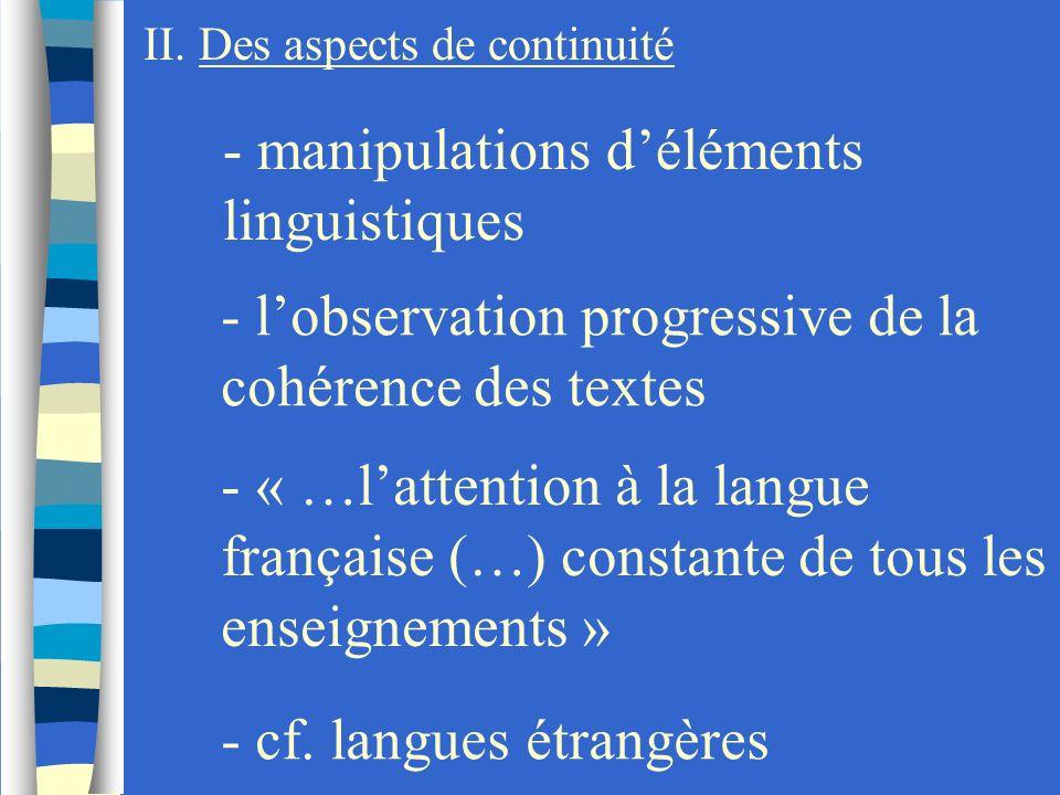- manipulations d'éléments linguistiques