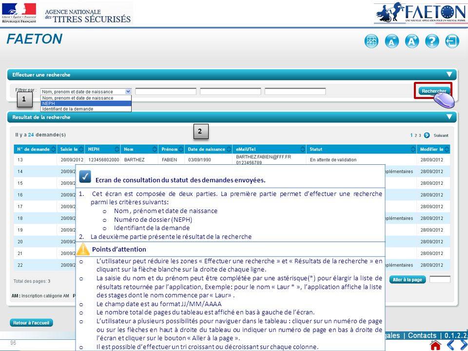Ecran de consultation du statut des demandes envoyées.