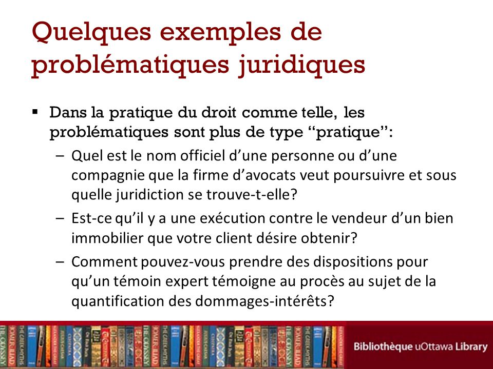 Quelques exemples de problématiques juridiques