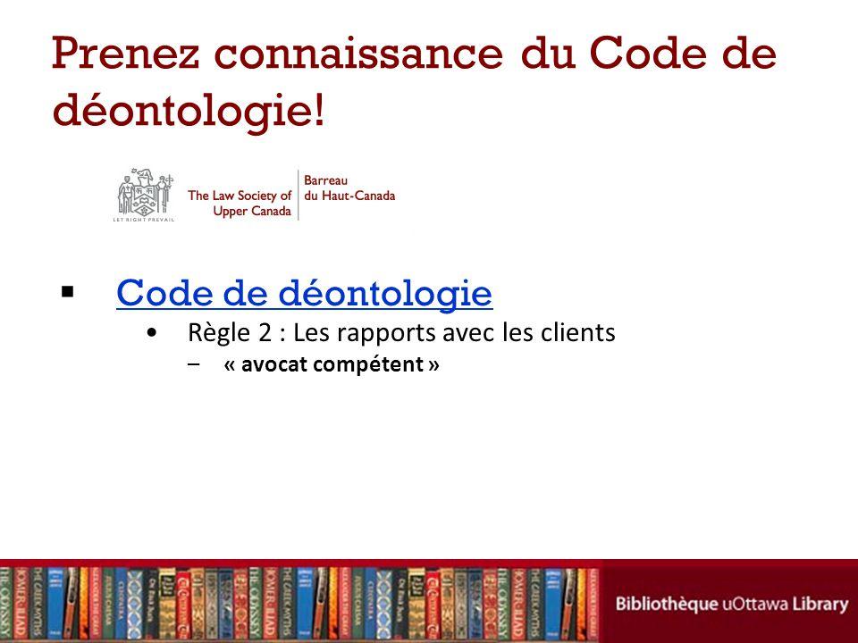 Prenez connaissance du Code de déontologie!