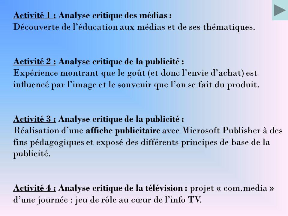 Activité 1 : Analyse critique des médias :