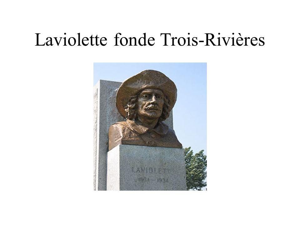 Laviolette fonde Trois-Rivières