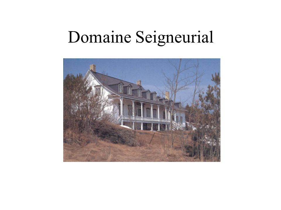 Domaine Seigneurial