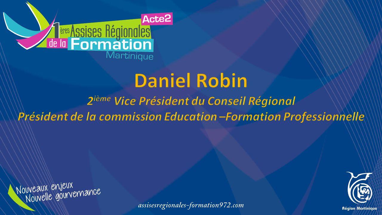 Daniel Robin 2ième Vice Président du Conseil Régional