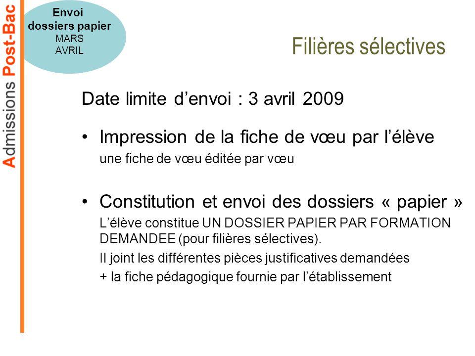 Filières sélectives Date limite d'envoi : 3 avril 2009