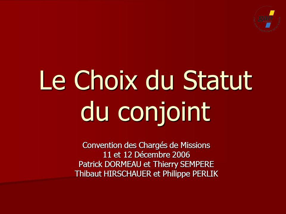 Le Choix du Statut du conjoint