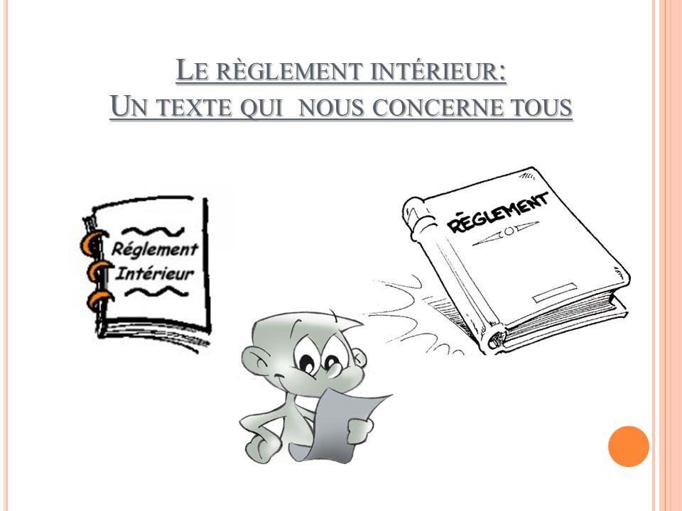 Le règlement intérieur: Un texte qui nous concerne tous
