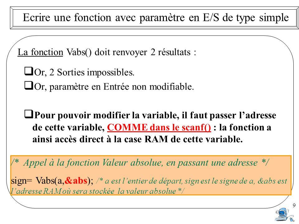 Ecrire une fonction avec paramètre en E/S de type simple