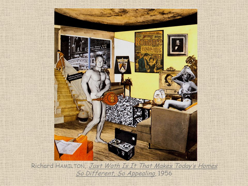 Richard Hamilton, Just Wath Is It That Makes Today's Homes