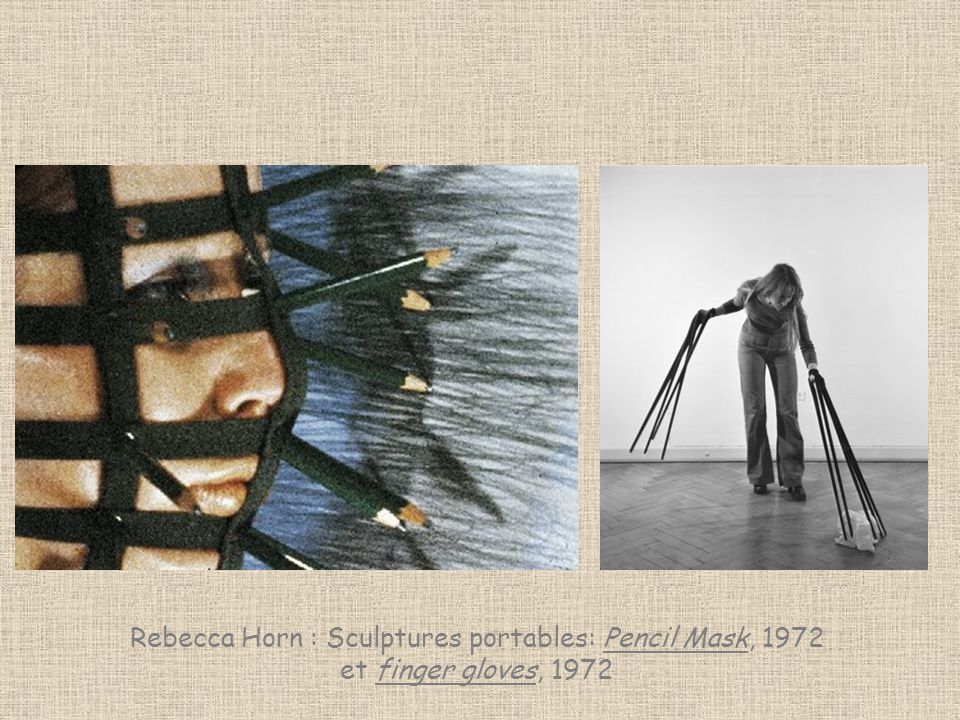 Rebecca Horn : Sculptures portables: Pencil Mask, 1972