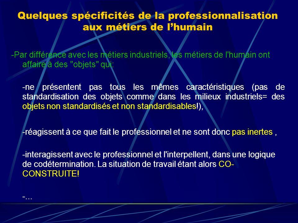 Quelques spécificités de la professionnalisation aux métiers de l'humain