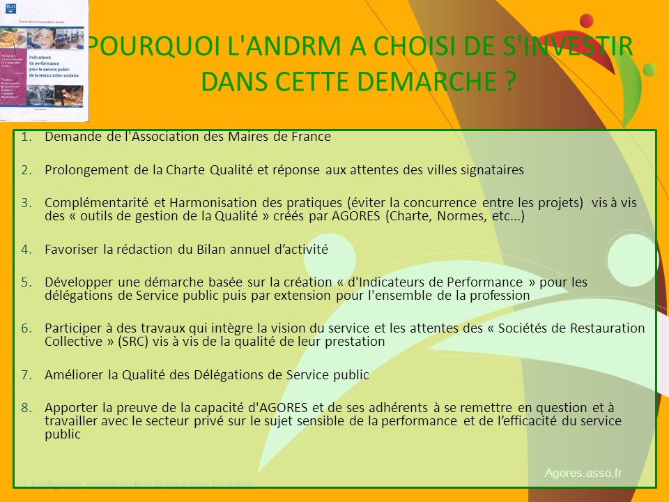 POURQUOI L ANDRM A CHOISI DE S INVESTIR DANS CETTE DEMARCHE