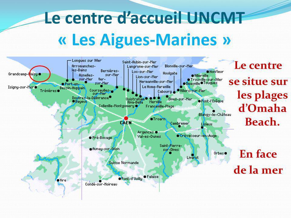 Le centre d'accueil UNCMT « Les Aigues-Marines »