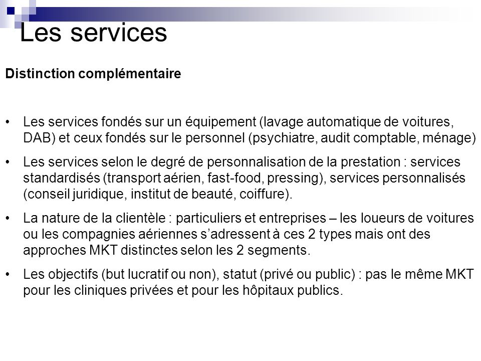 Les services Distinction complémentaire