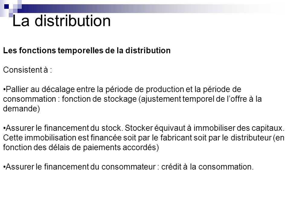 La distribution Les fonctions temporelles de la distribution