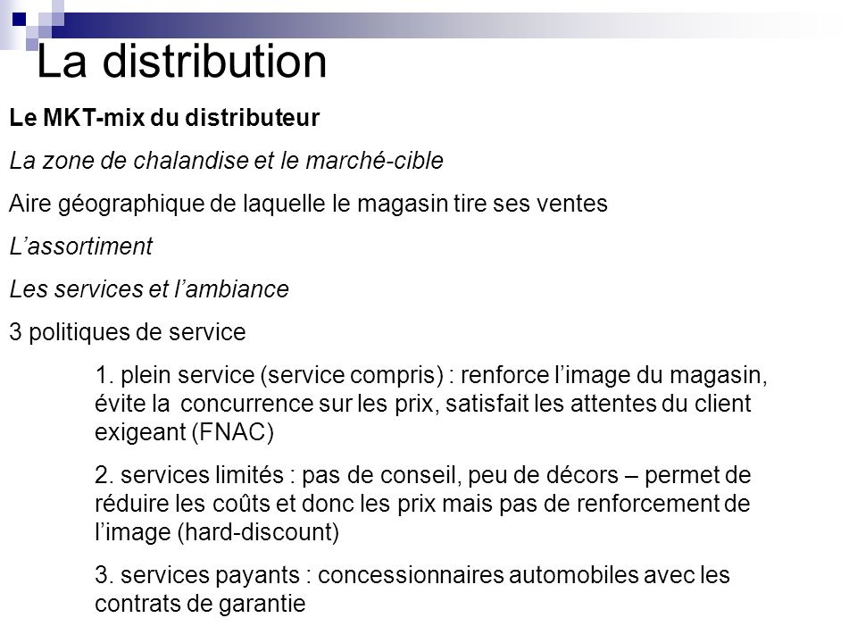 La distribution Le MKT-mix du distributeur