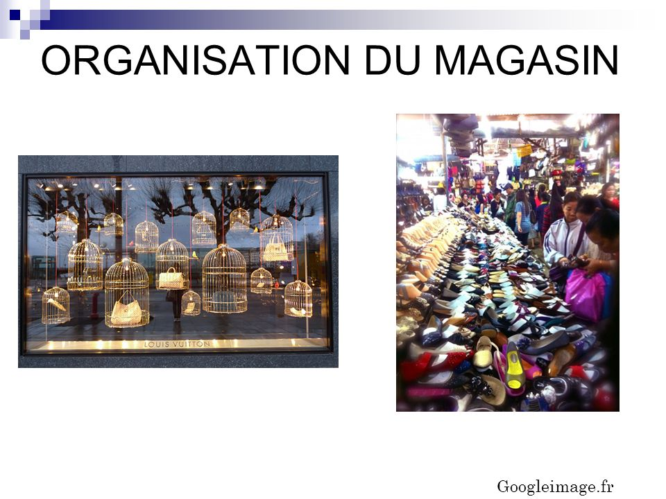 ORGANISATION DU MAGASIN
