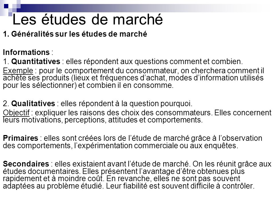 Les études de marché 1. Généralités sur les études de marché