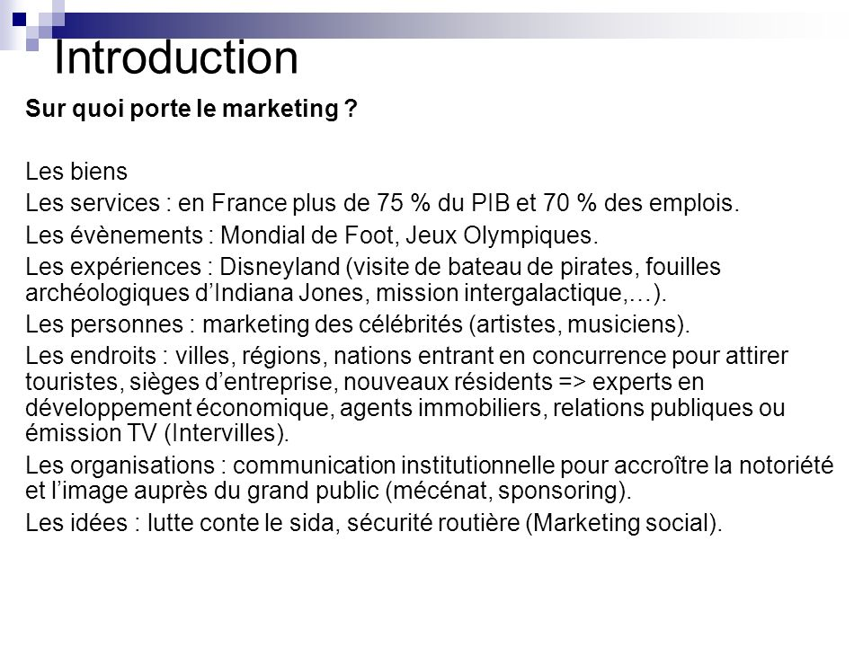Introduction Sur quoi porte le marketing Les biens