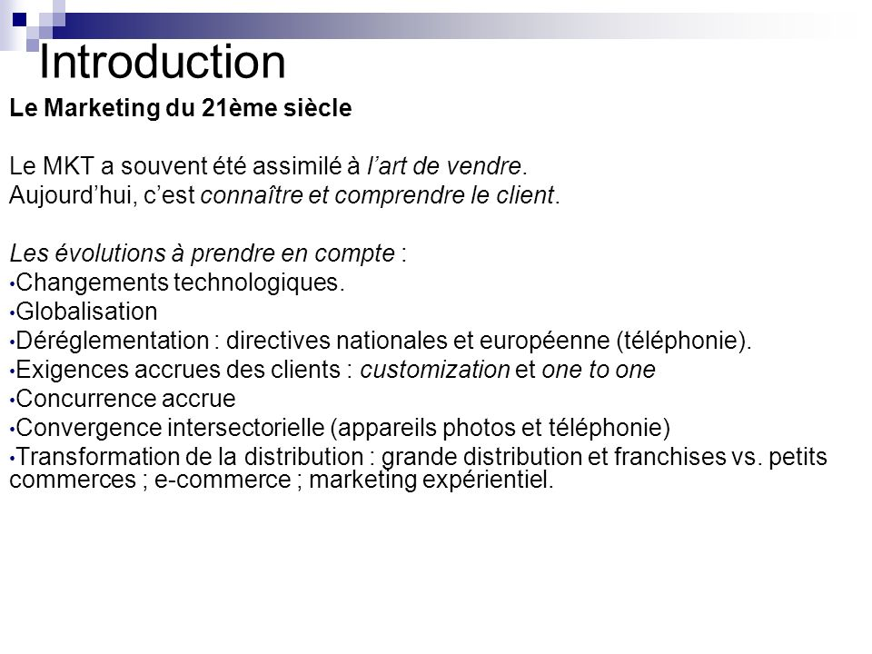 Introduction Le Marketing du 21ème siècle