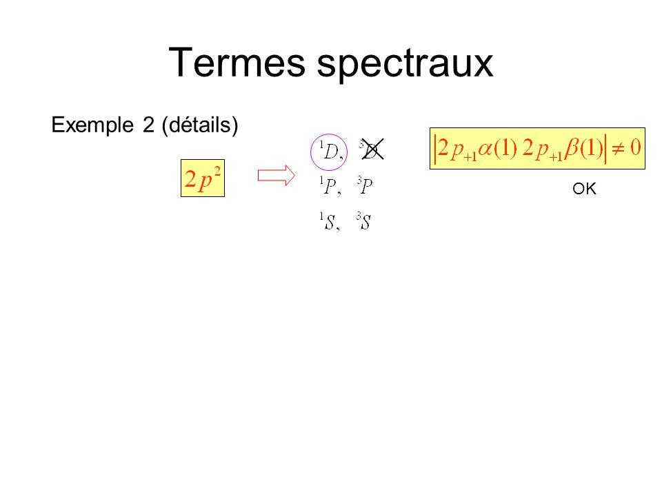 Termes spectraux Exemple 2 (détails) OK