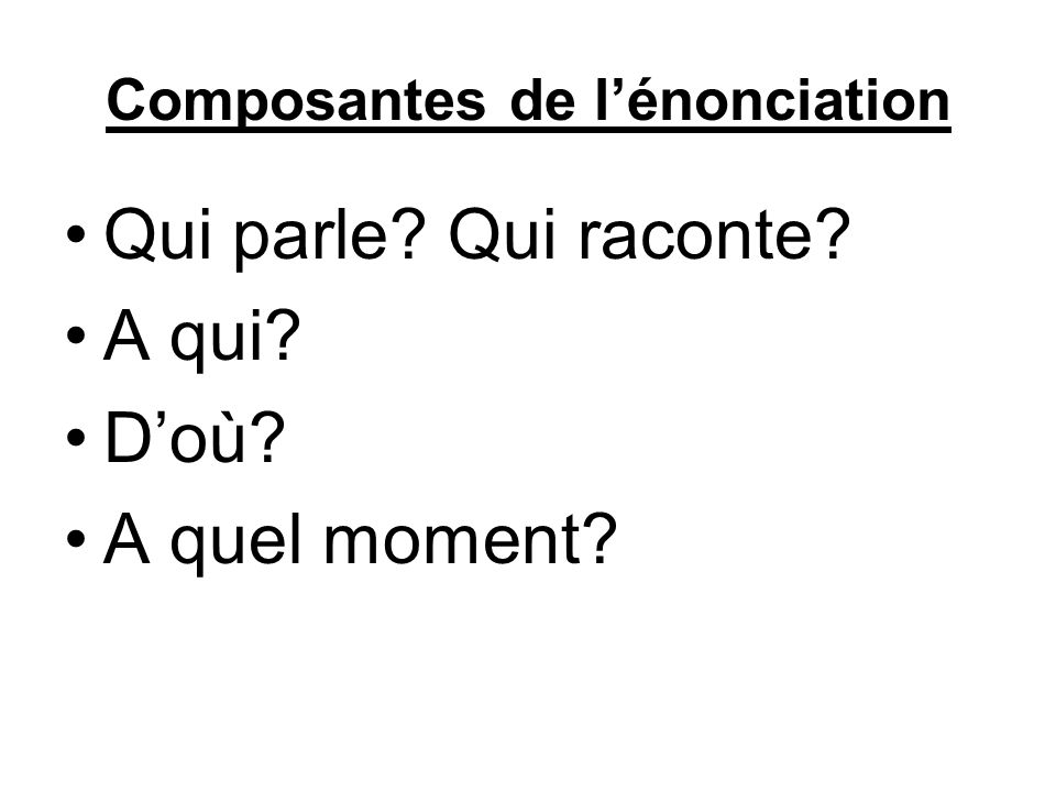 Composantes de l'énonciation