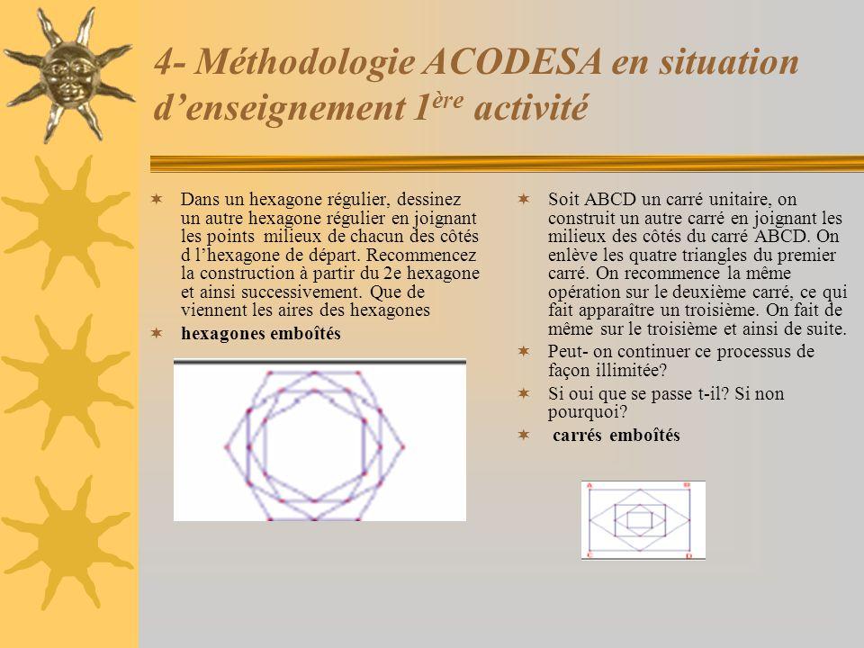 4- Méthodologie ACODESA en situation d'enseignement 1ère activité