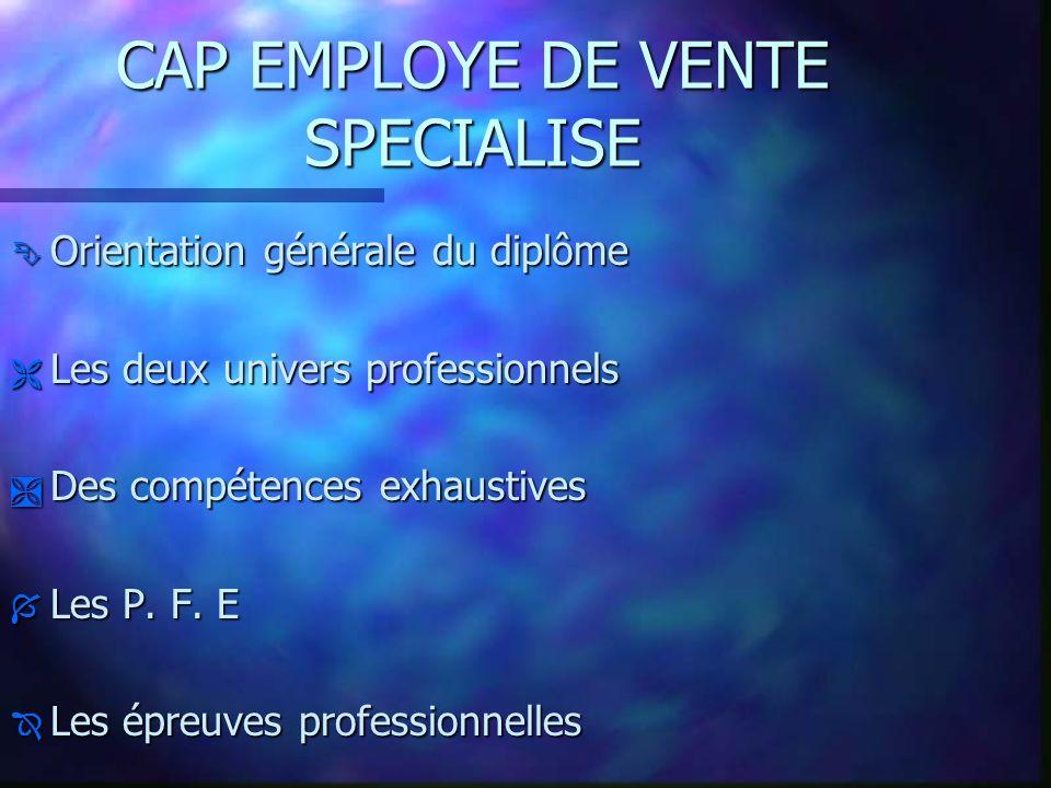 CAP EMPLOYE DE VENTE SPECIALISE