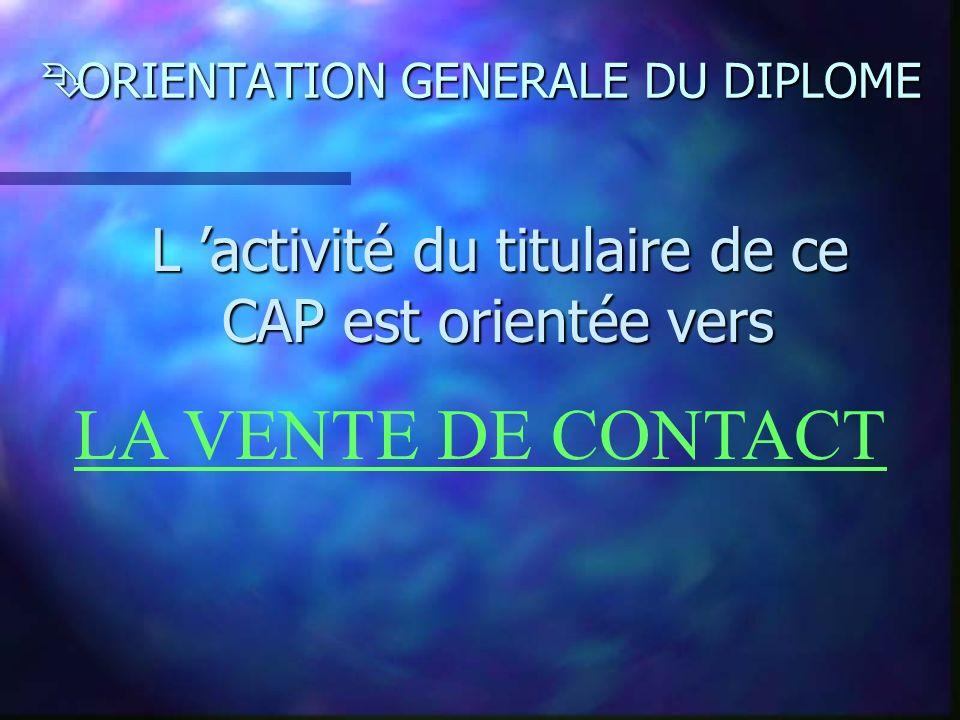 ORIENTATION GENERALE DU DIPLOME