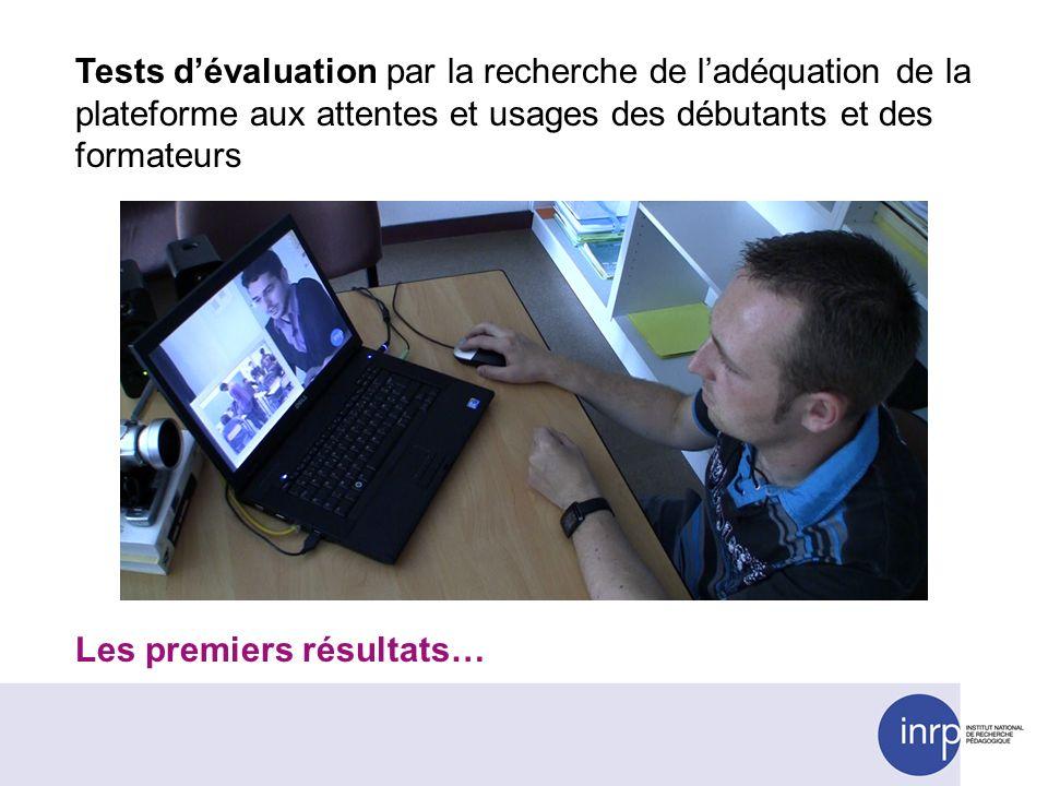 Tests d'évaluation par la recherche de l'adéquation de la plateforme aux attentes et usages des débutants et des formateurs