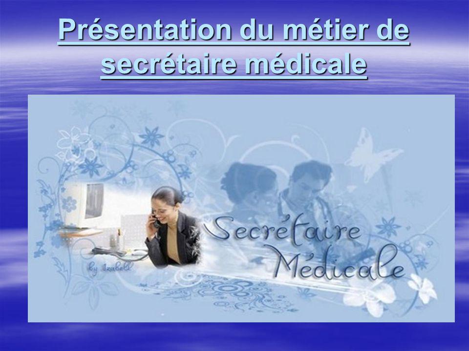 Présentation du métier de secrétaire médicale
