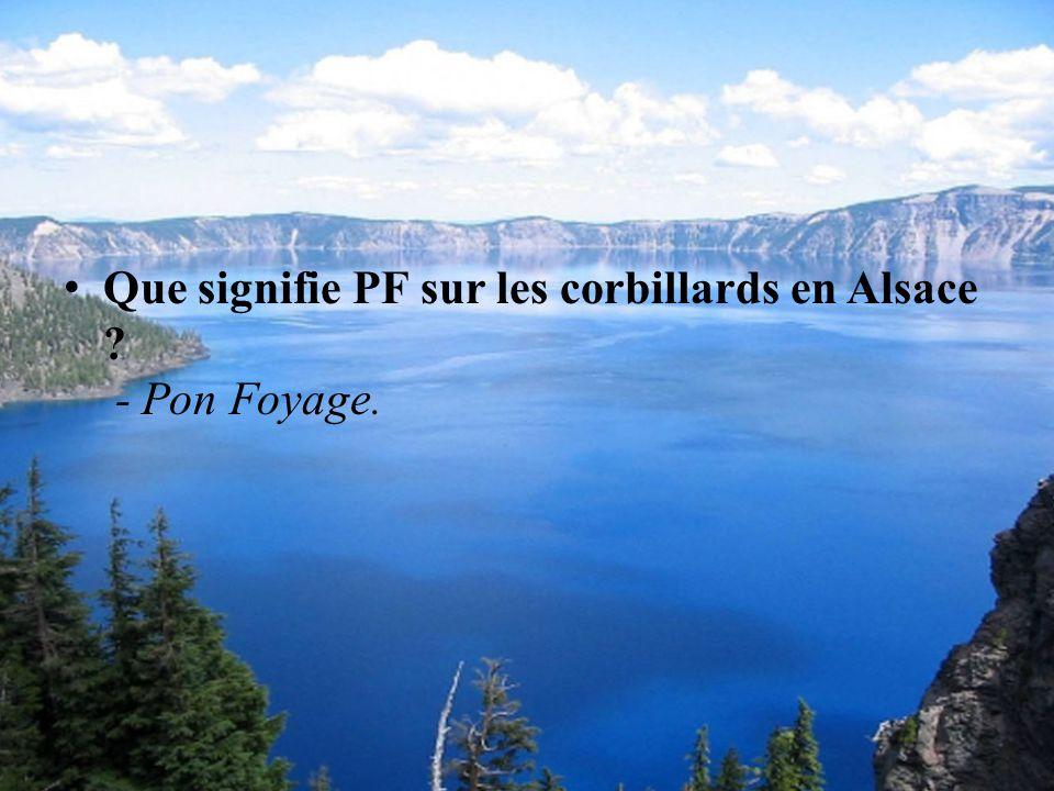 Que signifie PF sur les corbillards en Alsace - Pon Foyage.