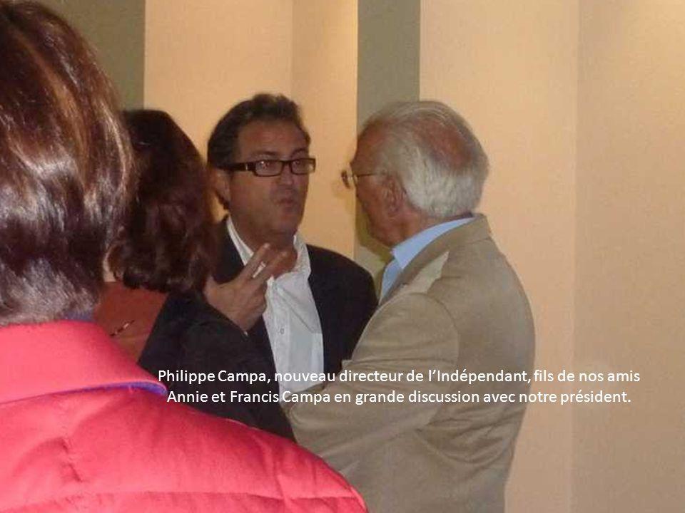 Philippe Campa, nouveau directeur de l'Indépendant, fils de nos amis Annie et Francis Campa en grande discussion avec notre président.