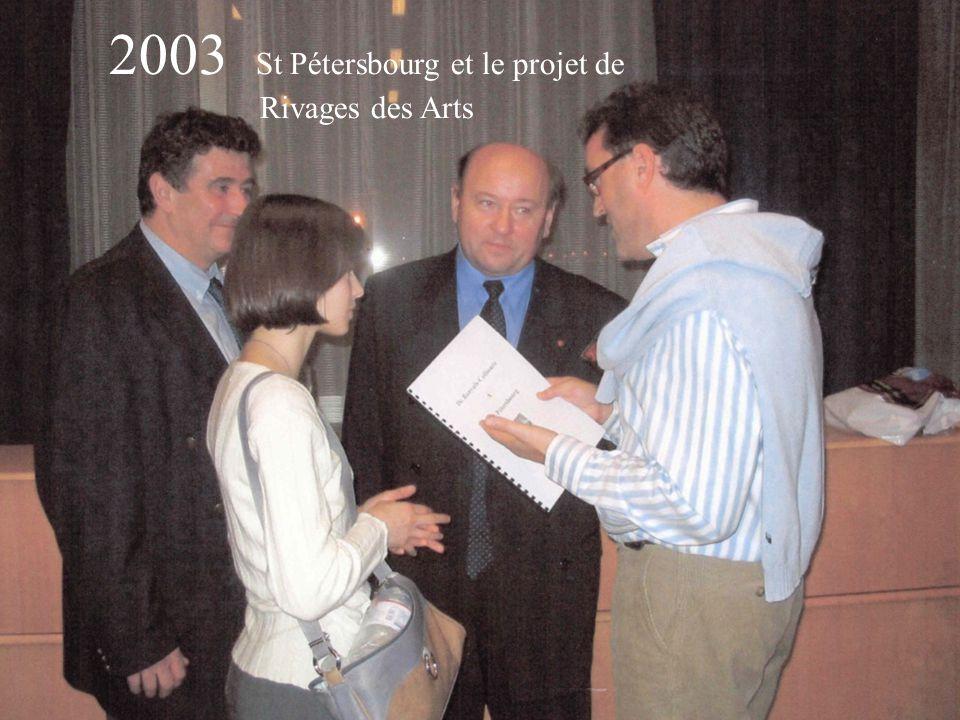 2003 St Pétersbourg et le projet de Rivages des Arts