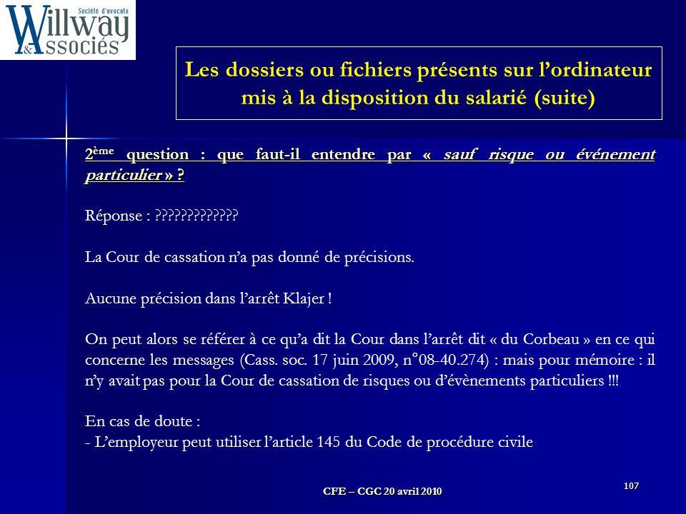 Les dossiers ou fichiers présents sur l'ordinateur mis à la disposition du salarié (suite)