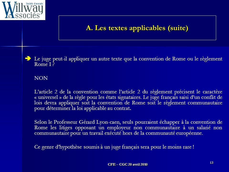 A. Les textes applicables (suite)
