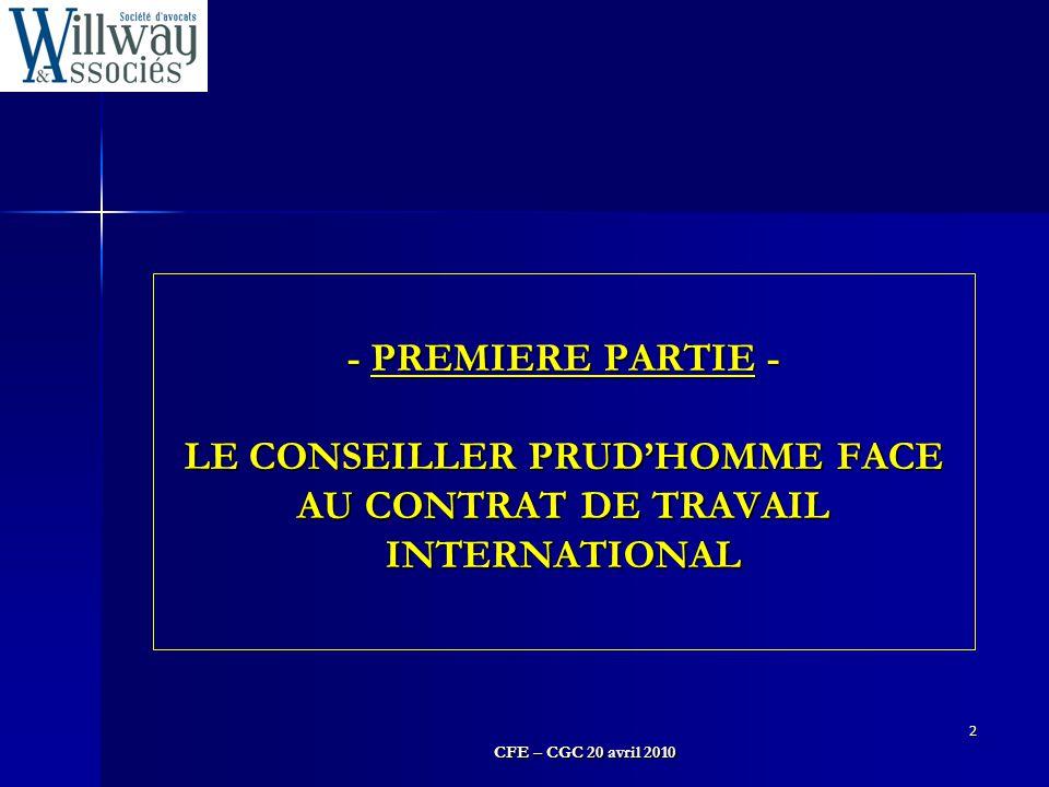 - PREMIERE PARTIE - LE CONSEILLER PRUD'HOMME FACE AU CONTRAT DE TRAVAIL INTERNATIONAL